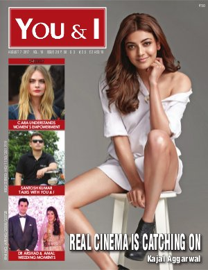 You & I Weekly-August 7, 2017- Issue-28  Kajal Aggaral Magazine Cover