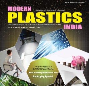 Modern Plastics India -Vol.18  | Issue - 07 | August 2017 | Mumbai