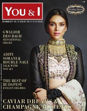 You & I Monthly Magazine-November-2017, Issue 40- Aditi Rao Hydari