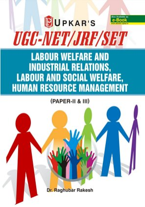 UGC NET/JRF/SET Labour Welfare and Industrial Relations, Labour and Social Welfare, Human Resource Management (Paper-II & III)-Wed Oct 21, 2015