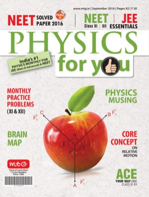 Physics For You-Physics For You - September 2016