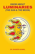 Know about Luminaries (The Sun & The Moon)  | sagar publications
