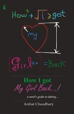 HOW I GOT MY GIRL BACK