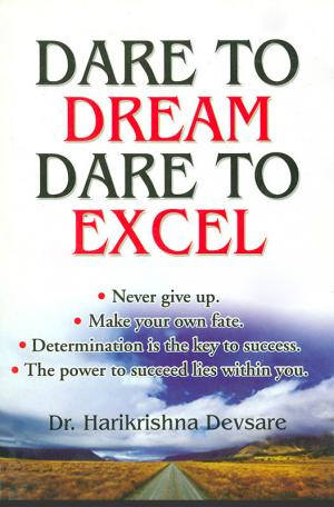 Dare to Dream Dare to Excel