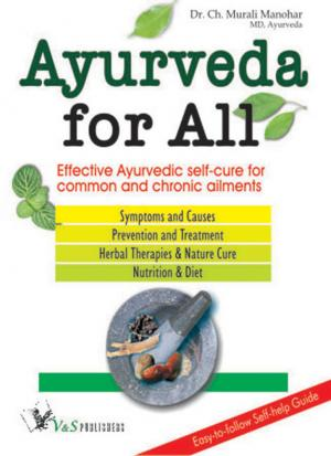 affective ayurvedic self-cure for common and chronic ailments