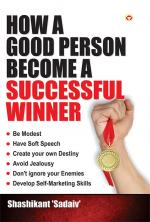 How a Good Person Become a successful Winner