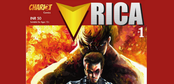 VRICA is India's first ever Military Superhero Comic - from the Stable of Chariot Comics - catch the excitement, adventure and action in this power packed  series