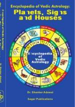 Encyclopedia of Vedic Astrology: Planets, Signs & Houses