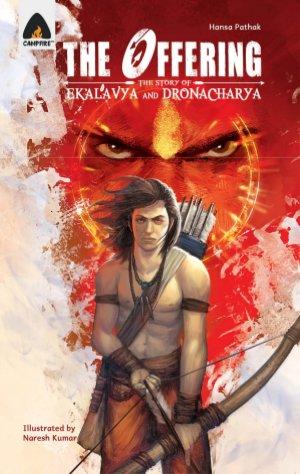 The Offering the Story of Ekalavya and Dronacharya