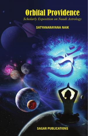 OrbitalProvidence(Scholarly Exposition on Naadi Astrology)